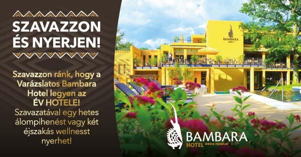 Bambara Hotel - Év Hotele